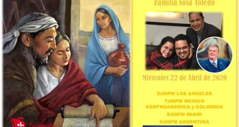 Familia #QuedateEnCasa con valores y virtudes – Abril 22 del 20