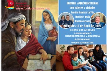 Familia #QuedateEnCasa con valores y virtudes – Abril 15 del 20