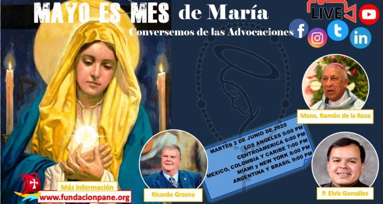 Mayo es mes de María: Las Advocaciones