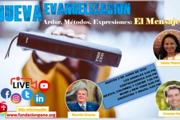 Nueva Evangelización: Ardor, Métodos, Expresiones – El Mensaje