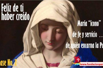 María, feliz de ti por haber creído – Clase No. 2