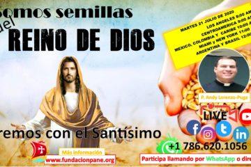 Somos semillas del Reino de Dios – Julio 21 de 2020