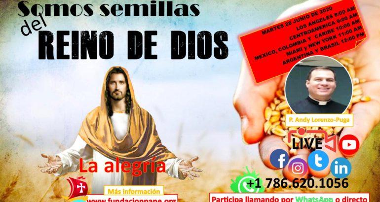 Somos semillas del Reino de Dios – Julio 28 de 2020