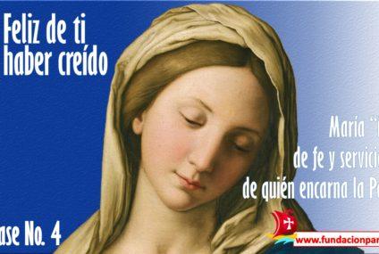 María, feliz de ti por haber creído – Clase No. 4