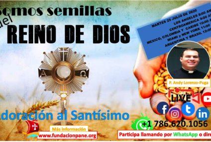 Somos semillas del Reino de Dios – Agosto 25 de 2020