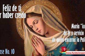 María, feliz de ti por haber creído – Clase No. 10