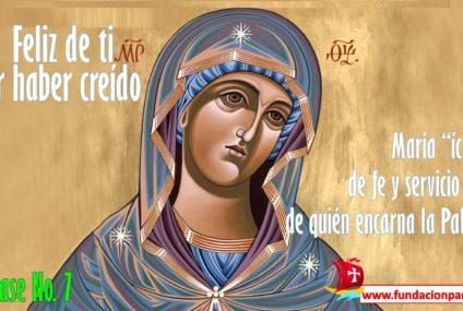 María, feliz de ti por haber creído – Clase No. 7
