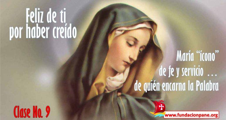 María, feliz de ti por haber creído – Clase No. 9
