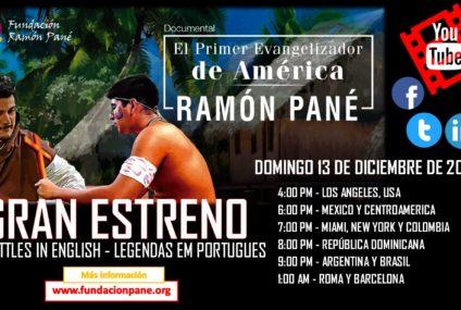 Estreno del Documental del Primer Evangelizador de América, Ramón Pané
